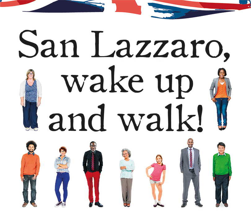 Fano San Lazzaro, Wake up and walk!
